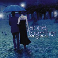 Různí interpreti – Alone Together: Essential Late Night Jazz