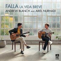 Andrew Blanch, Ariel Nurhadi – La vida breve: Danza espanola No. 1 (Arr. Emilio Pujol for Guitar Duet)