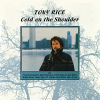Tony Rice – Cold On The Shoulder