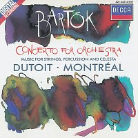 Orchestre Symphonique de Montréal, Charles Dutoit – Bartók: Concerto for Orchestra/Music for Strings, Percussion & Celesta