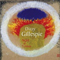 Dizzy Gillespie – A Night in Tunisia