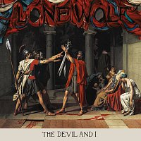 Lone Wolf – The Devil And I