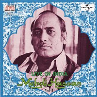 Mehdi Hassan – Live In India  Vol.  1