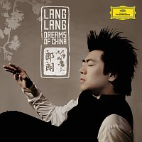 Lang Lang – Dreams of China [Germany]