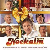 Nockalm Quintett – Ein Weihnachtslied, das dir gehort