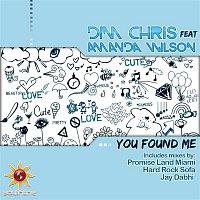 Dim Chris, Amanda Wilson – You Found Me (feat. Amanda Wilson)
