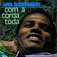 Jair Rodrigues – Com A Corda Toda