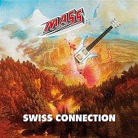 Mass – Swiss Connection
