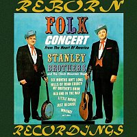 The Stanley Brothers – Folk Concert From The Hearth Of America (HD Remastered)