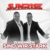 Sunrise – Zusammen sind wir stark