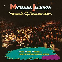Michael Jackson – Farewell My Summer Love