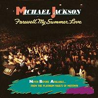 Michael Jackson – Farewell My Summer Love