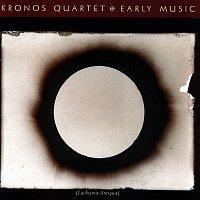 Kronos Quartet – Early Music