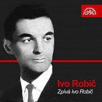 Ivo Robič – Zpívá