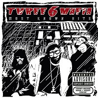 Three 6 Mafia – Most Known Hits