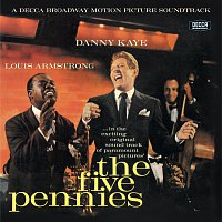 Danny Kaye, Louis Armstrong – The Five Pennies [Original Motion Picture Soundtrack / Remastered 2004]