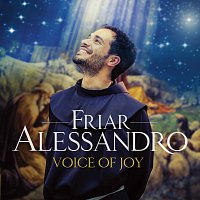 Friar Alessandro – Voice Of Joy [Deluxe]