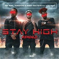 Sak Noel, Konshens, Mario Bautista, Franklin Dam – Stay High [Remixes]