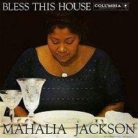 Mahalia Jackson – Bless This House