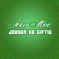 Joey Moe – Jorden Er Giftig