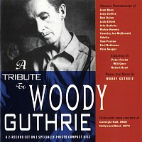 Arlo Guthrie – A Tribute To Woody Guthrie