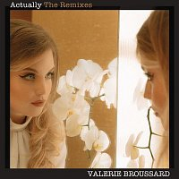 Valerie Broussard – Actually (Frank Walker Remix)