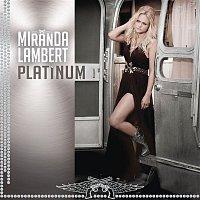 Miranda Lambert – Platinum