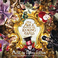 Danny Elfman – Alice Through the Looking Glass [Original Motion Picture Soundtrack]