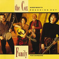 The Cox Family – Everybody's Reaching Out For Someone