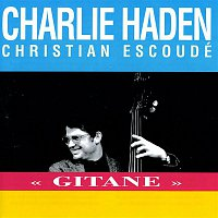 Charlie Haden, Christian Escoudé – Gitane