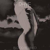 Rhye – Blood Remixed