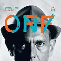 Christian Olivier – ON / OFF