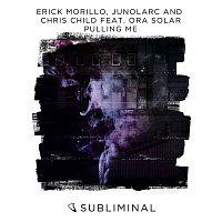 Erick Morillo, Junolarc, Chris Child, Ora Solar – Pulling Me
