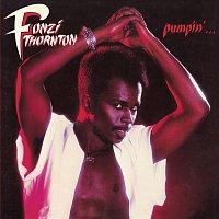 Fonzi Thornton – Pumpin' (Bonus Track Version)