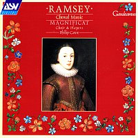 Magnificat, Philip Cave – Ramsey: Choral Music