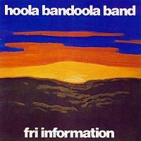 Hoola Bandoola Band – Fri information