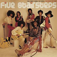 The Five Stairsteps – The First Family of Soul: The Best of The Five Stairsteps