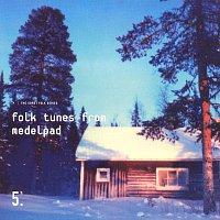 Anton Hogerberg, Gosta Smedberg, Evert Wernberg, Goran Sjolén, Sven Englund – Folk Tunes From Medelpad
