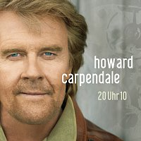 Howard Carpendale – 20 Uhr 10