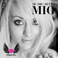 Celina Ree – Se Dig Selv I Mig