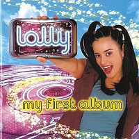 Lolly – My First Album