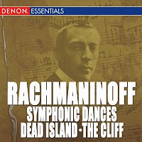 Různí interpreti – Rachmaninoff: Symphonic Dances & Other Works for Orchestra