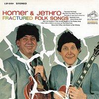 Homer, Jethro – Fractured Folk Songs