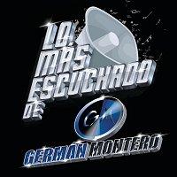 Germán Montero – Lo Más Escuchado De