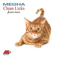 Megha – Clean Licks