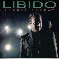 Libido – DRUGIČ ENKRAT