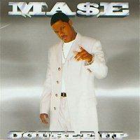 Mase – Double Up