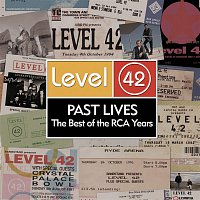 Level 42 – Past Lives - The Best Of The RCA Years