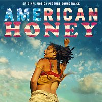 Různí interpreti – American Honey [Original Motion Picture Soundtrack]
