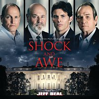 Jeff Beal – Shock And Awe [Original Motion Picture Soundtrack]